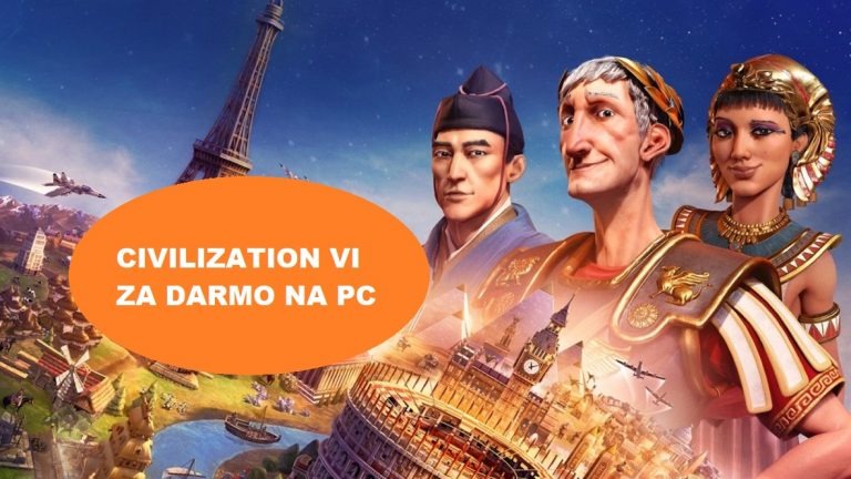 Gra Civilization VI za darmo na PC od Epic Games Store