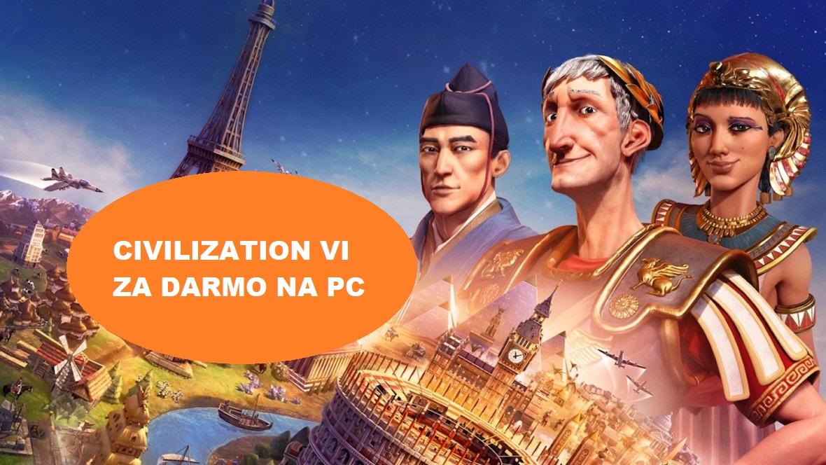 Gra Civilization VI za darmo na PC od Epic Games Store