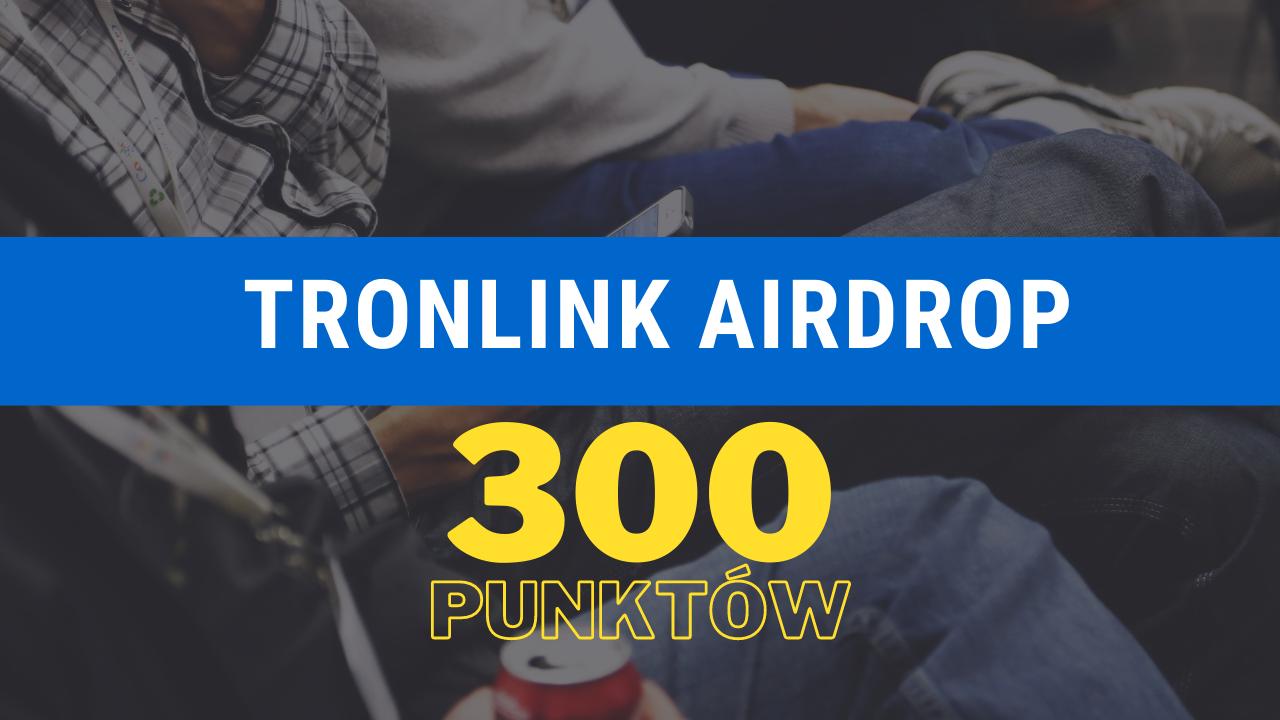 300 punktów TRX wymienne na kryptowaluty w TronLink