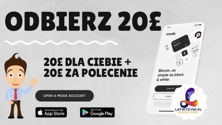 Mode Banking Promocja 20 GBP | BONUS 100 ZŁ I +20£ Polecenie🥇