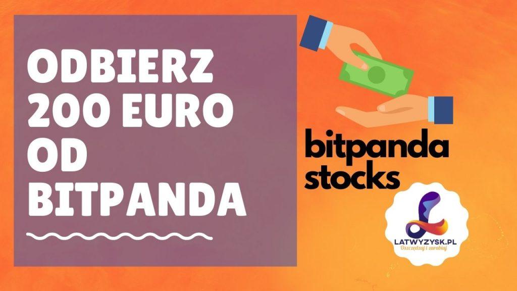 [HIT] Otrzymaj nawet 200 Euro od BitPanda za rejestrację w BitPanda Stocks!